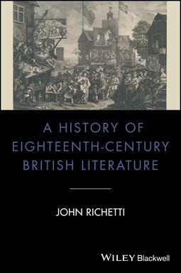 Richetti, John - A History of Eighteenth-Century British Literature, ebook