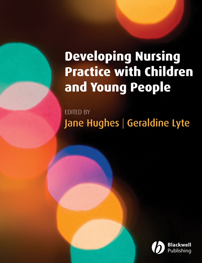 Hughes, Jane - Developing Nursing Practice with Children and Young People, ebook