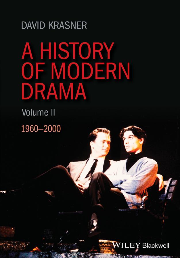 Krasner, David - A History of Modern Drama, Volume II: 1960-2000, ebook