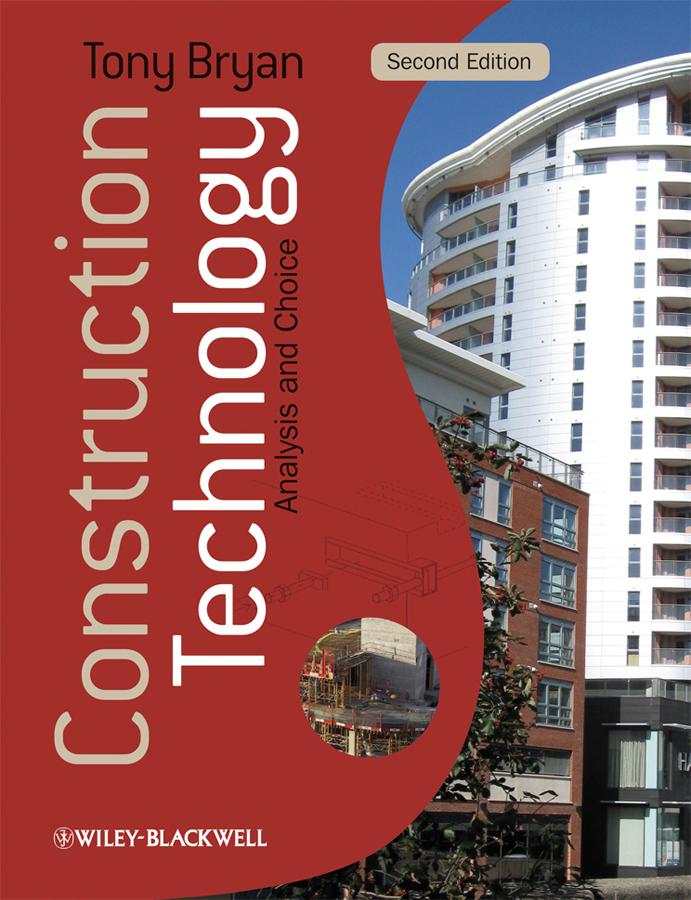 Bryan, Tony - Construction Technology: Analysis and Choice, ebook