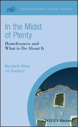 Khadduri, Jill - In the Midst of Plenty: Homelessness and What To Do About It, ebook