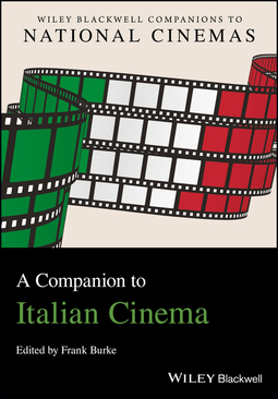 Burke, Frank - A Companion to Italian Cinema, ebook