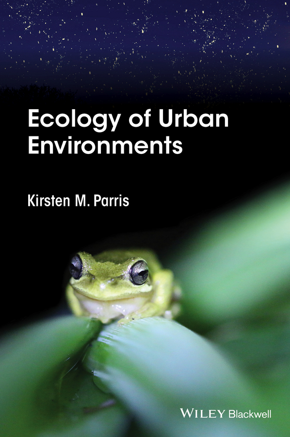 Parris, Kirsten M. - Ecology of Urban Environments, ebook
