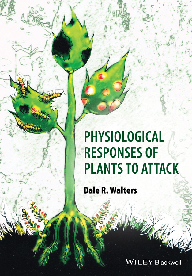 Walters, Dale - Physiological Responses of Plants to Attack, ebook