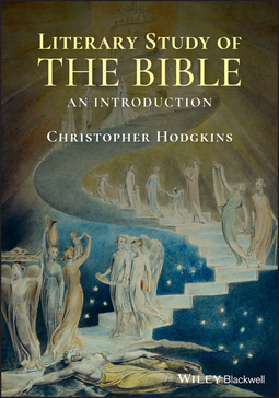Hodgkins, Christopher - Literary Study of the Bible: An Introduction, e-kirja
