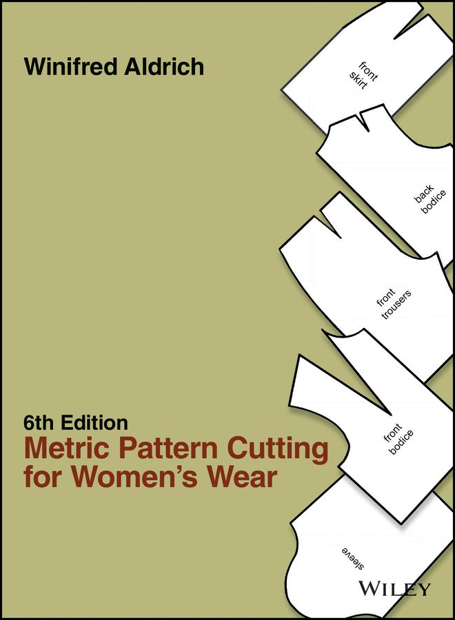 Aldrich, Winifred - Metric Pattern Cutting for Women's Wear, ebook
