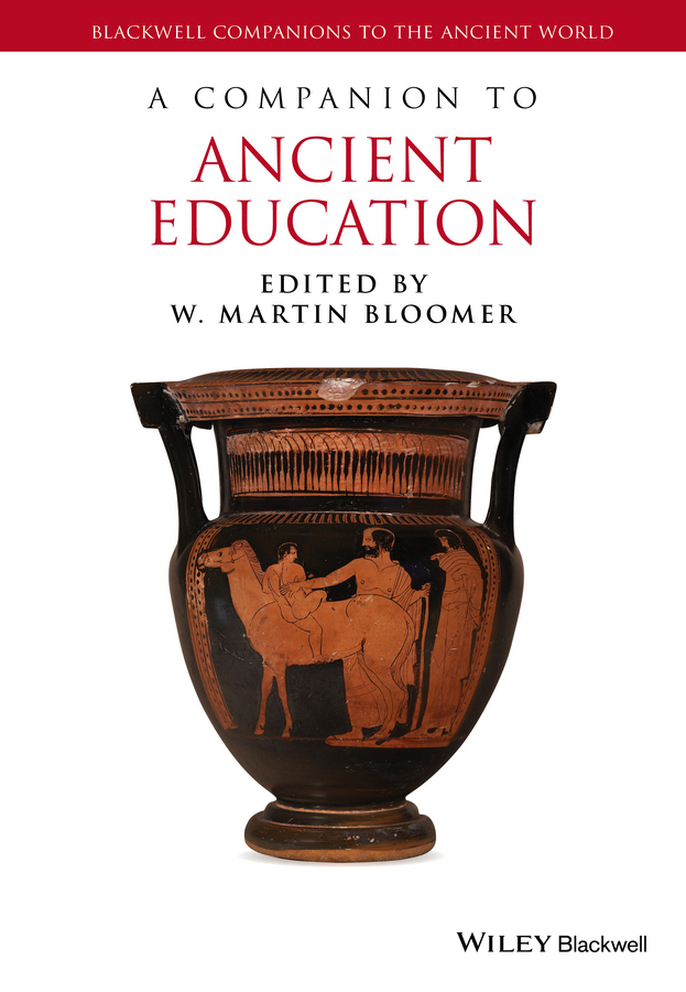 Bloomer, W. Martin - A Companion to Ancient Education, ebook