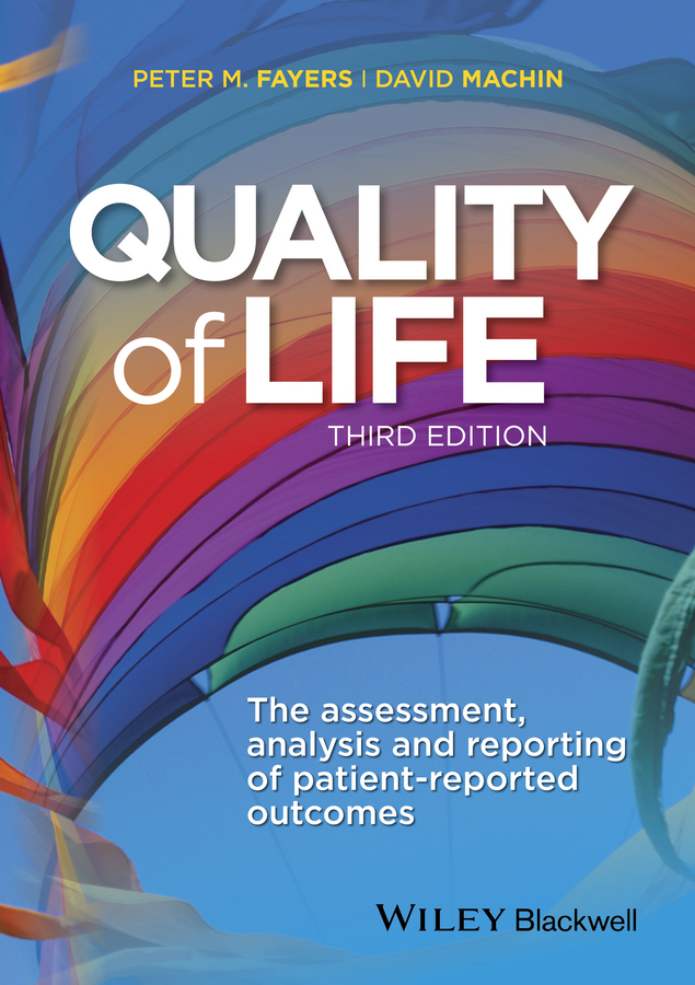 Fayers, Peter - Quality of Life: The Assessment, Analysis and Reporting of Patient-reported Outcomes, ebook