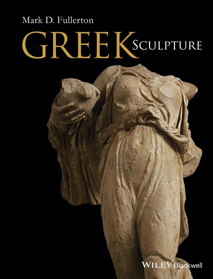 Fullerton, Mark D. - Greek Sculpture, ebook