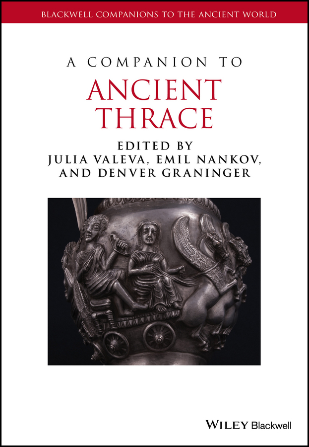 Graninger, Denver - A Companion to Ancient Thrace, ebook