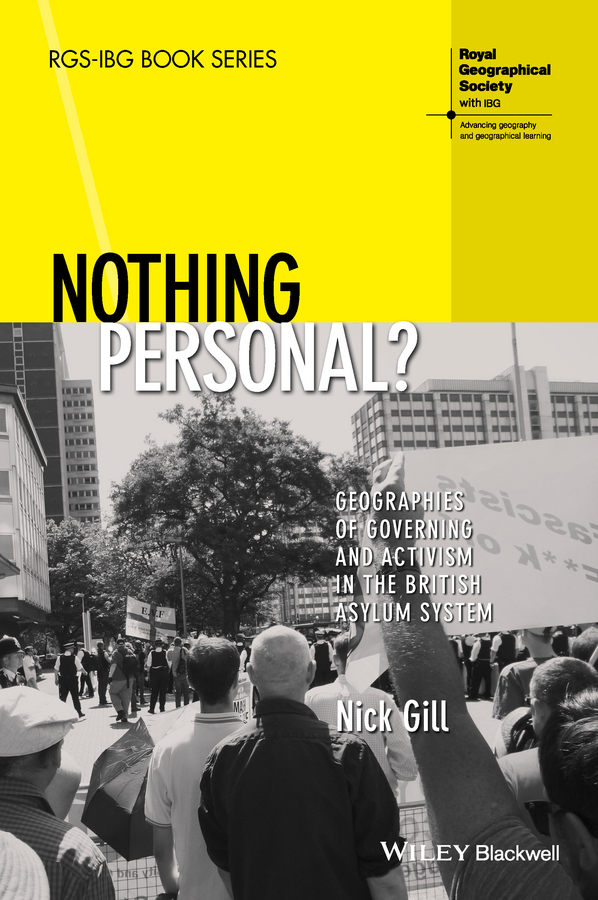 Gill, Nick - Nothing Personal?: Geographies of Governing and Activism in the British Asylum System, ebook