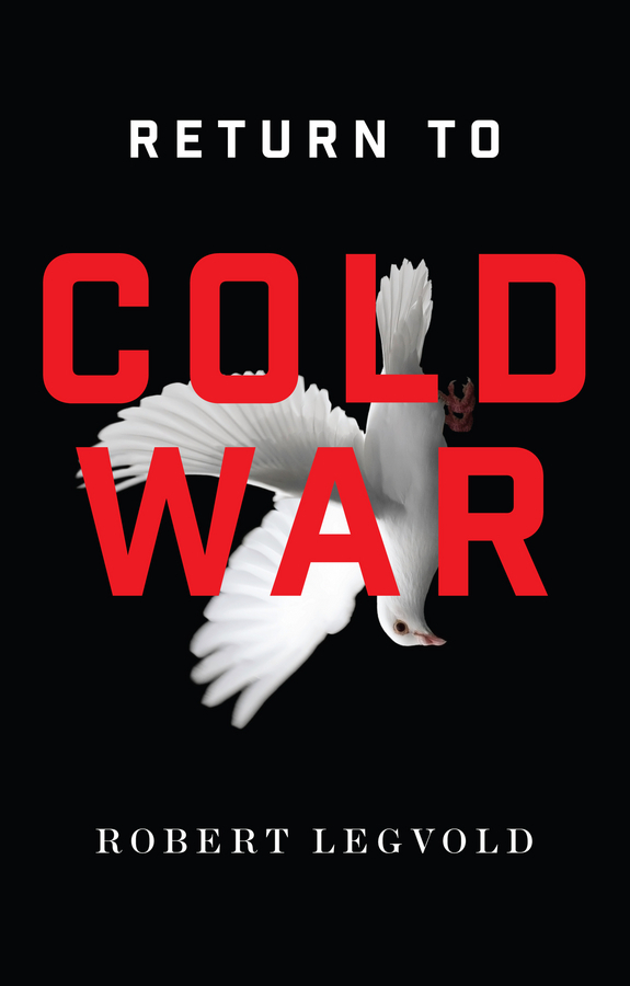 Legvold, Robert - Return to Cold War, ebook
