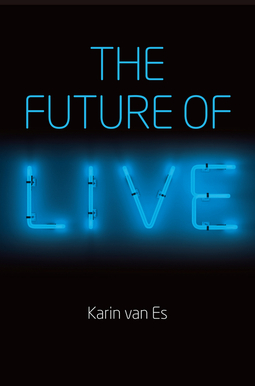 Es, Karin van - The Future of Live, e-bok