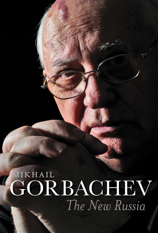 Gorbachev, Mikhail - The New Russia, e-bok