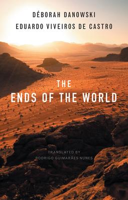 Castro, Eduardo Viveiros de - The Ends of the World, ebook