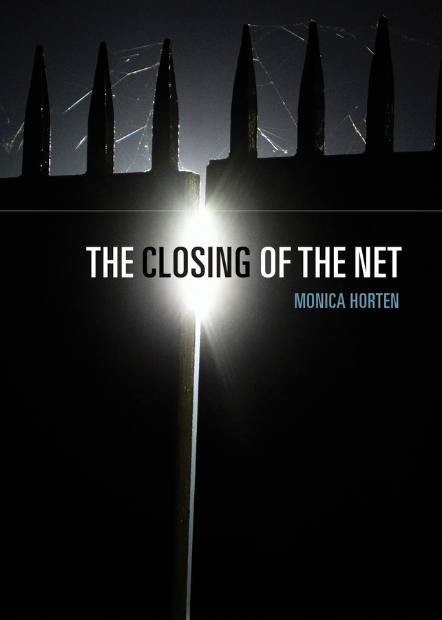 Horten, Monica - The Closing of the Net, ebook