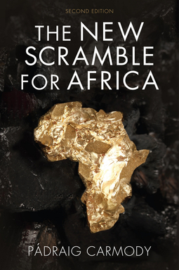 Carmody, Pádraig - The New Scramble for Africa, ebook