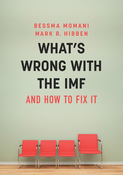 Hibben, Mark R. - What's Wrong With the IMF and How to Fix It, ebook