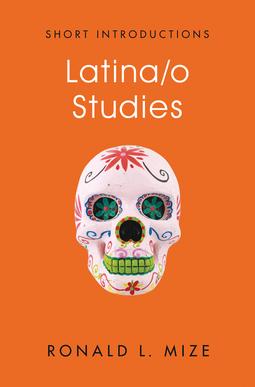 Mize, Ronald L. - Latina/o Studies, ebook