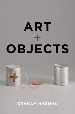Harman, Graham - Art and Objects, ebook