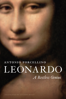 Forcellino, Antonio - Leonardo: A Restless Genius, ebook
