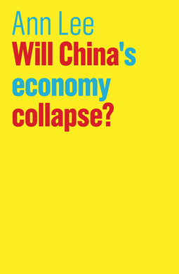Lee, Ann - Will China's Economy Collapse?, ebook