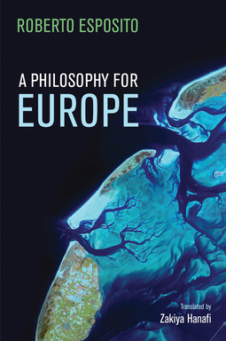 Esposito, Roberto - A Philosophy for Europe: From the Outside, ebook