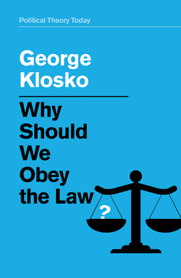 Klosko, George - Why Should We Obey the Law?, ebook