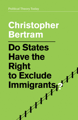 Bertram, Christopher - Do States Have the Right to Exclude Immigrants?, ebook