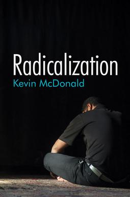 McDonald, Kevin - Radicalization, ebook