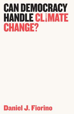 Fiorino, Daniel J. - Can Democracy Handle Climate Change?, ebook