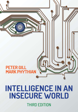 Gill, Peter - Intelligence in An Insecure World, ebook