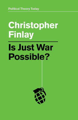 Finlay, Christopher - Is Just War Possible?, ebook