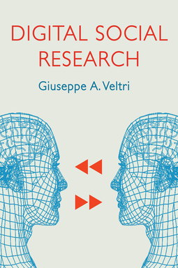 Veltri, Giuseppe A. - Digital Social Research, e-kirja