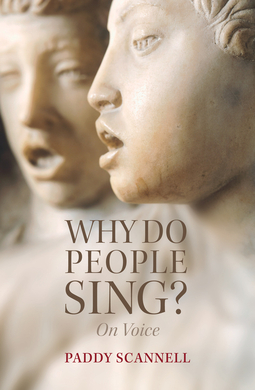 Scannell, Paddy - Why Do People Sing?: On Voice, ebook