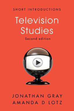 Gray, Jonathan - Television Studies, e-bok