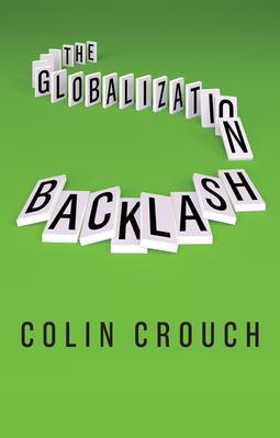 Crouch, Colin - The Globalization Backlash, ebook
