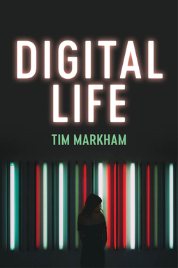 Markham, Tim - Digital Life, e-bok