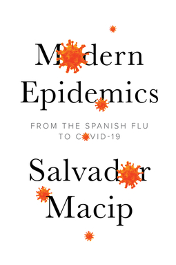 Macip, Salvador - Modern Epidemics: From the Spanish Flu to COVID-19, ebook