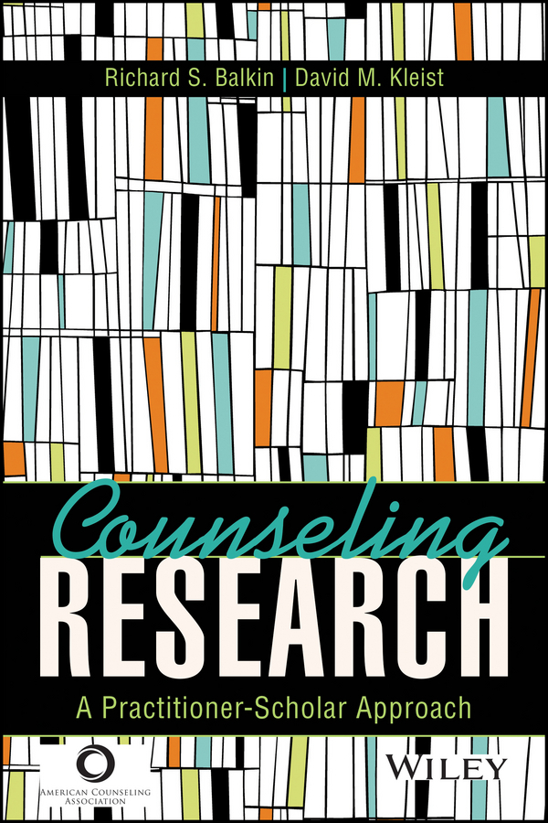Balkin, Richard S. - Counseling Research: A Practitioner-Scholar Approach, ebook