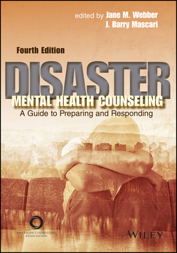 Mascari, J. Barry - Disaster Mental Health Counseling: A Guide to Preparing and Responding, ebook