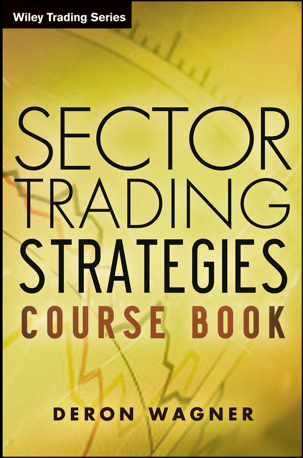 Wagner, Deron - Sector Trading Strategies, ebook