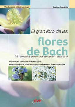 Guastalla, Evelina - El gran libro de las flores de Bach, ebook