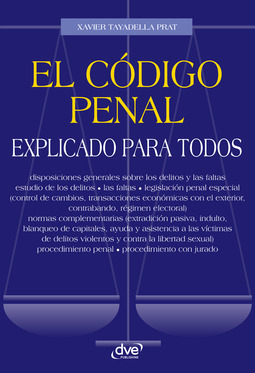 Prat, Xavier Tayadella - El código penal explicado para todos, ebook