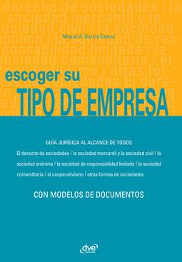 Esteve, Miquel Àngel García - Escoger su tipo de empresa, ebook