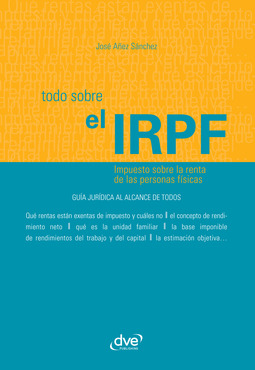 Sánchez, José Añez - Todo sobre el IRPF, ebook