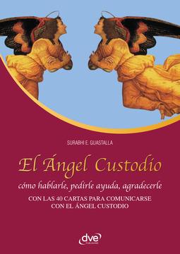 Guastalla, Surabhi E. - El Ángel Custodio, ebook