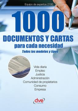 2100, Equipo de expertos - 1000 documentos y cartas para cada necesidad, ebook