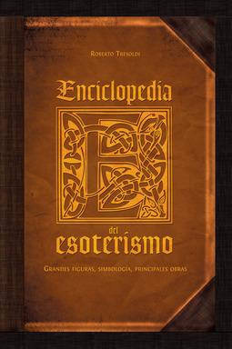 Tresoldi, Roberto - Enciclopedia del esoterismo, e-kirja