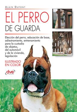 Dupont, Alain - El perro de guarda, ebook